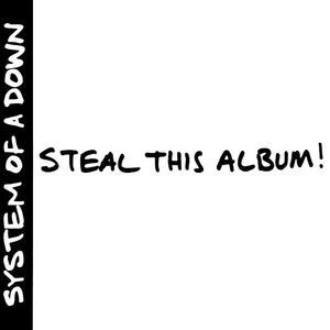 Steal This Album! (На замену)