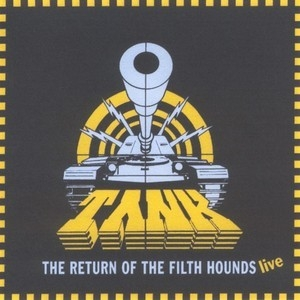 The Return Of The Filth Hounds - Live (Remastered 2007)