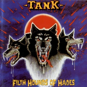 Filth Hounds Of Hades (Remastered 2007)