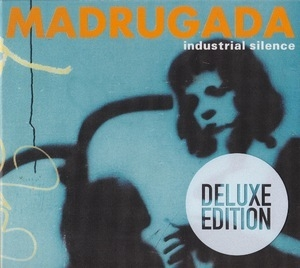 Industrial Silence (2010 Deluxe Edition, CD1)