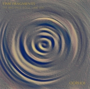 Time Fragments Vol. 2 - The Archives 1998/1999 (CDr)