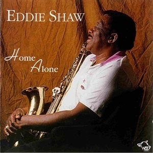 vol.33 Eddie Shaw (home Alone)