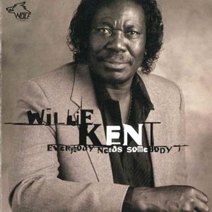 vol.43 Willie Kent (everybody Needs Somebody)
