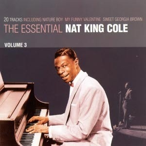 The Essential Nat King Cole Vol. 3
