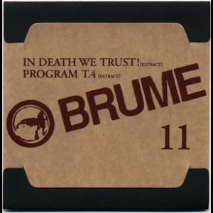Anthology Box Disc (CD11) In Death We Trust! (extract) / Program T.4 (extract)