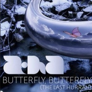 Butterfly, Butterfly (The Last Hurray) [CDS]