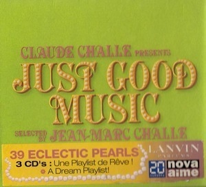 Claude Challe Presents:  Just Good Music (CD3)