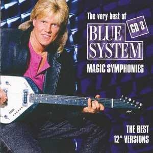 Magic Symphonies. The Very Best Of Blue System (CD3)