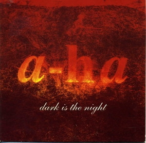 Dark Is The Night [CDS]