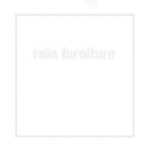 Rain Furniture