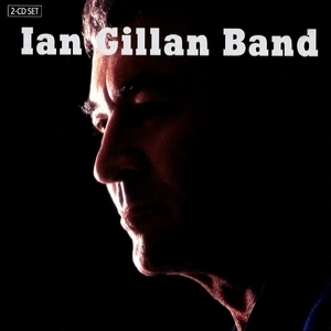 Ian Gillan Band CD01