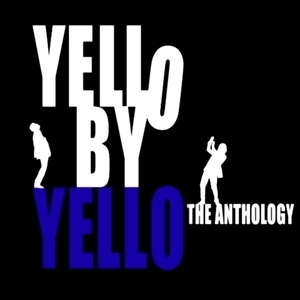 Yello By Yello (CD3) The Singles Collection (1980-2010)