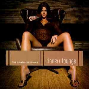 Sinners Lounge: The Erotic Sessions (CD1)