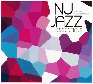 Nu Jazz Essentials (CD3)