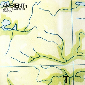Ambient 1 Мusic For Аirports (edition 1995)