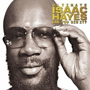 Ultimate Isaac Hayes, Can You Dig It? (CD2)