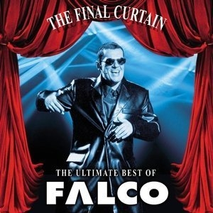 Final Curtain - The Ultimate Best Of Falco
