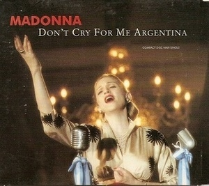 Don't Cry For Me Argentina [CDM]