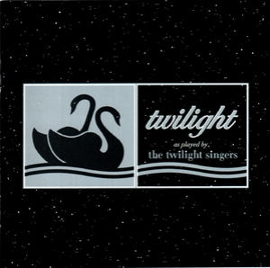 Twilight As Played By The Twilight Singers