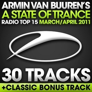 A State Of Trance Radio Top 15: March/April 2011