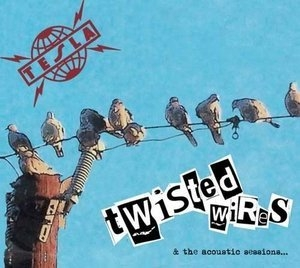 Twisted Wires & The Acoustic Sessions...