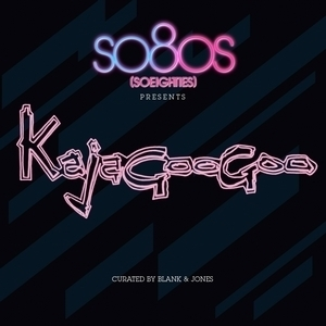 So80s Presents Kajagoogoo