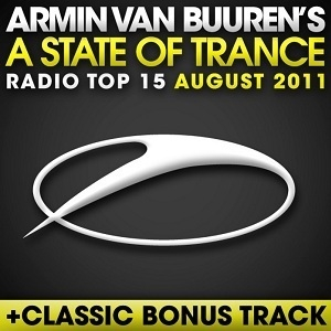 A State Of Trance Radio Top 15: August 2011