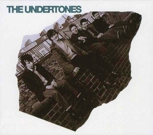 The Undertones [Remastered and Expanded] (2009 Re-issue)