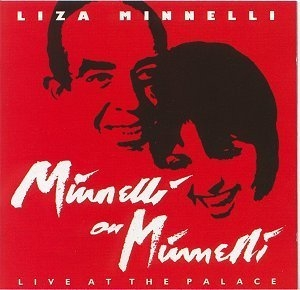 Minnelli On Minnelli (Live At The Palace)