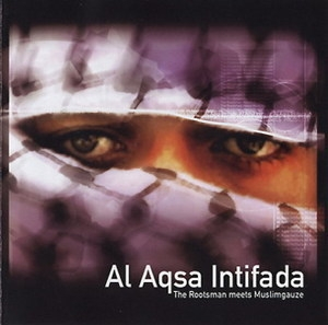 The Rootsman Meets Muslimgauze - Al Aqsa Intifada