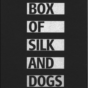Box Of Silk And Dogs (CD5)