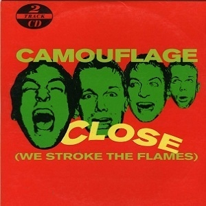 Close (We Stroke The Flames) [CDS]