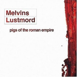 Pigs Of The Roman Empire (feat. Lustmord)