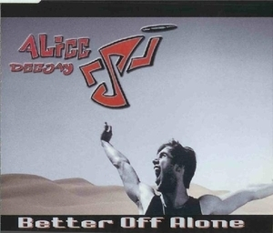 Better Off Alone [CDM]
