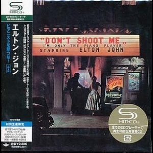 Don't Shoot Me I'm Only The Piano Player (2008 Remastered, Japan)