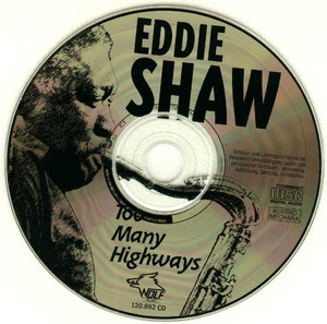 [vol.46]  Eddie Shaw (Too Many Highways)