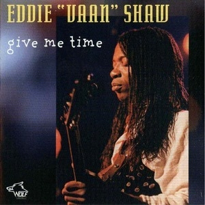 [vol.48] Eddie Vaan Shaw (Give Me Time)