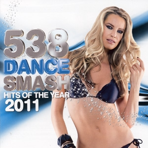 538 Dance Smash - Hits Of The Year 2011 (CD 3)