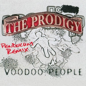 Voodoo People / Out of Space (Pendulum Remix) [CDS]