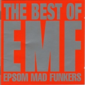 The Best Of Emf - Epsom  Mad Funkers (cd1)