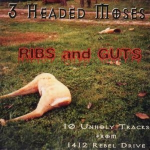 Ribs And Guts (10 Unholy Tracks From 1412 Rebel Drive)