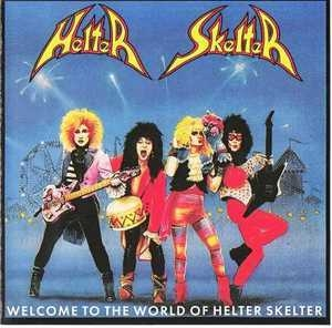 Welcome To The World Of Helter Skelter