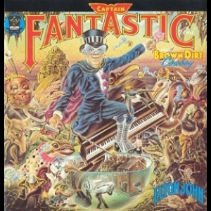 Captain Fantastic And The Brown Dirt Cowboy (1990 Reissue)