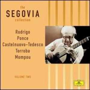 The Segovia Collection (vol. 2) - Rodrigo, Ponce, Torroba