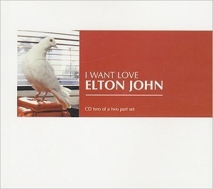 I Want Love (CD2) [CDS]