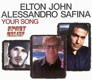 Your Song (with Alessandro Safina) [CDS]