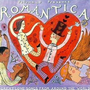 Putumayo presents - Romantica - Great Love Songs From Around the World