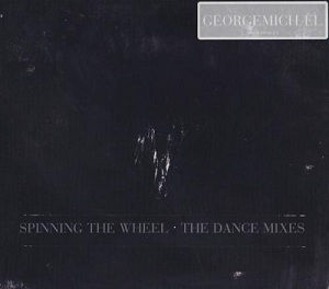 Spinning The Wheel (The Dance Mixes) [CDS]