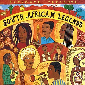 Putumayo Presents - South African Legends