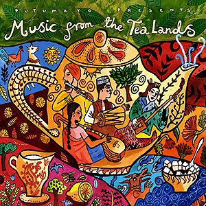 Putumayo Presents - Music from the Tea Lands